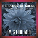 FM STROEMER - The Glory Of Sound Essential Housemix July 2019 | www.fmstroemer.de