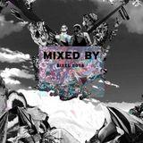 MIXED BY Bixel Boys
