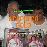 Acapulco Gold Vol. 1  Mix By Luis Ortega