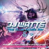 DjWATTS - The ClubHouseMix 6