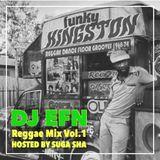 DJ EFN - Reggae Mixtape Vol. 1 hosted by Suga Sha