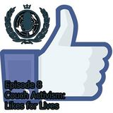 Season 3, Episode 8: Couch Activism - Likes for Lives