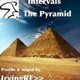 Intervals... The Pyramid