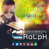VideoDJ RaLpH - Future & Tropical House Classic 2016 Vol 03