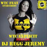 WTC Explicit MixTape