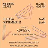 MOdERN CLASS on Freeform Portland 90.3 FM #8 w/ guest mix by Gwizski (Omega Supreme Records)