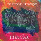 Mirror Image [nada]