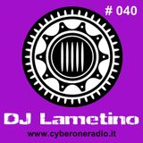 CyberOneRadio Trance Session - DJ Lametino - episode # 040