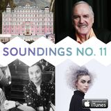 Soundings 11: Wes Anderson, John Cleese, Ghost Stories, St Vincent & The Gloaming