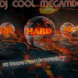 Dj Cool - DIE HARD 20 (10Y Anniversary)