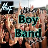 the BOY BAND mix!