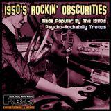 1950's Rockin' Obscurities