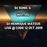 DJ SONIC G Invites DJ HENRIQUE MATEUS