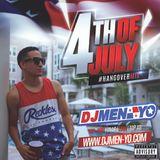DJ MEN-YO 4TH OF JULY #HANGOVER MIX