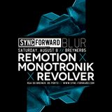 Monotronik @ Sync Forward Blur, Breyner85 [08-08-2015].mp3