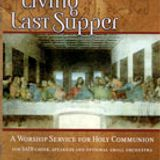 The Living Last Supper - Lenten Meditation Concert Mar 17 2013