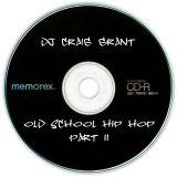 DJ Craig Grant - The Old School Hip Hop Mix Part 2