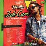 """Strictly"" JAH CURE Mixtape 2016 - DJ SENSILOVER (IRIE SOLDIERS)"