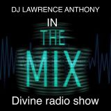 dj lawrence anthony divine radio show 23/03/17
