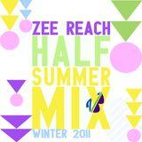 Zee Reach - Half Summer Mix - Winter 2011
