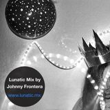Lunatic Mix by Johnny Frontera