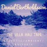 The Ulla Hau Tape