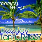 Tropical Feelings (TomCraissy in the mix)