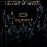 History Of Dance 2000 Deejay DiVee ( Davide Cirillo )