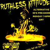 Monday Night Ruthless Attitude Alternative 90s PreShow
