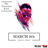 MARCH 9th (The Notorious B.I.G.) - DJ Dcee x Missin' Lync