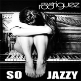 So Jazzy ... Sunday Afternoon Chill & Funky