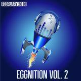 Eggnition Vol 2
