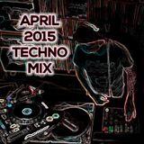 April 2015 Techno Mix