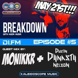 DI.FM - Episode #5 - Breakdown with Huda - Guest Mix by Monikkr & Dustin Dynasty Nelson