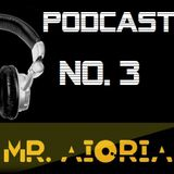 Mr Aioria Dj - Podcast # 3