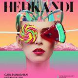 Carl Hanaghan Hed Kandi - Bank Holiday Sunday May 2017 Promo Mix