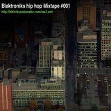 Blaktroniks Hip Hop Mixtape 001