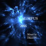 ALiMPUS 2016 (Mixed by D&mON)