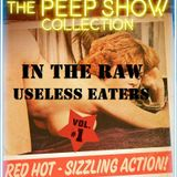 In The Raw- Useless Eaters