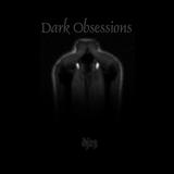 Dark Obsessions XXVI