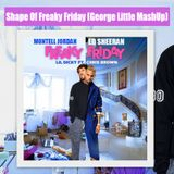 Montell Jordan vs lil Dicky ft Ed Sheeran - Shape Of Freaky Friday (George Little MashUp)