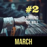 Around The Wall podcast #2