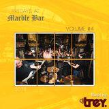 Fridays @ Marble Bar: Volume #4 - Mixed By Dj Trey (2018)