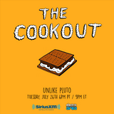 The Cookout 005: Unlike Pluto
