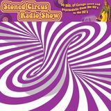 Stoned Circus Radio Show - May 27th, 2013