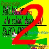 véry bad remix old sckool dance hall vol (2) selekta naphta