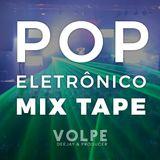 Volpe DeeJay MixTape - Pop Eletrônico (Novembro 2016)