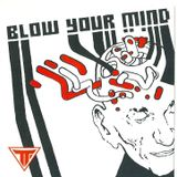 BLOW YOUR MIND - GAEL.G