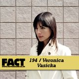 FACT Mix 194: Veronica Vasicka