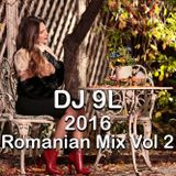 DJ 9L 2016 Romanian Mix Vol 2